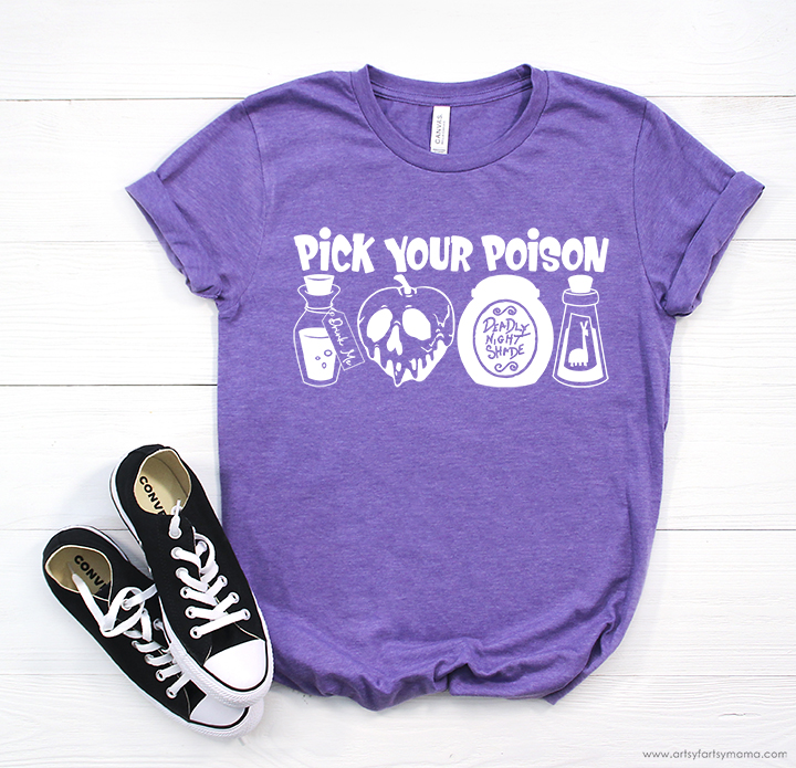 Pick Your Poison Shirt with Free Cut File