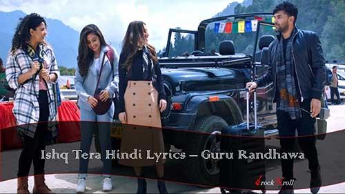 Ishq-Tera-Hindi-Lyrics-Guru-Randhawa