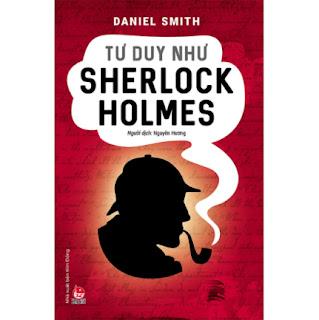 Tư Duy Như Sherlock Holmes ebook PDF EPUB AWZ3 PRC MOBI