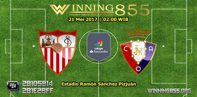 Prediksi Skor Sevilla vs Osasuna 21 Mei 2017
