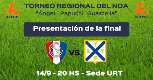 """Presentación de la final del Regional del NOA Ángel """"Papuchi"""" Guastella"""