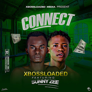 XBOSSLOADED FT SUNNY ZEE - CONNECT