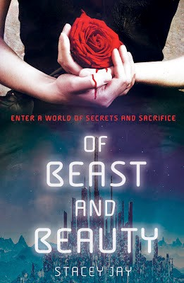 Of Beast and Beauty by Stacey Jay