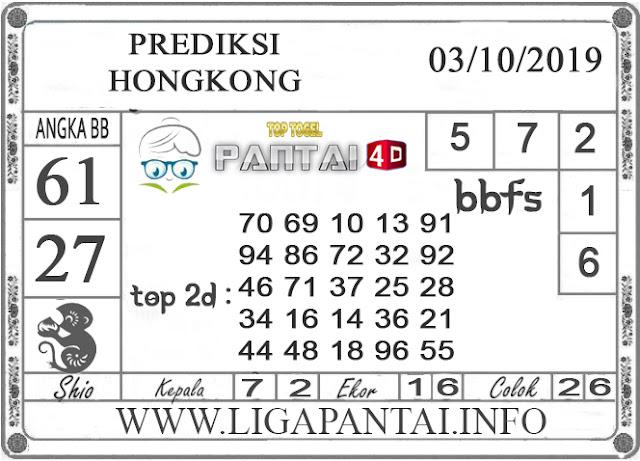 """PREDIKSI TOGEL """"HONGKONG"""" PANTAI4D 03 OKTOBER 2019"""