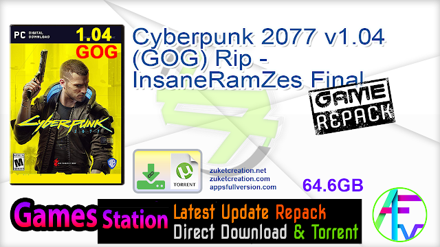 Cyberpunk 2077 v1.04 (GOG) Rip – InsaneRamZes Final