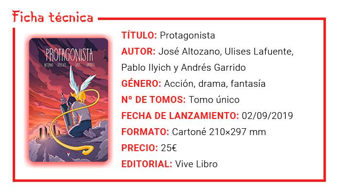 Protagonista - José Altozano (Dayoscript), Ulises Lafuente, Pablo Ilyich y Andrés Garrido - Vive Libro