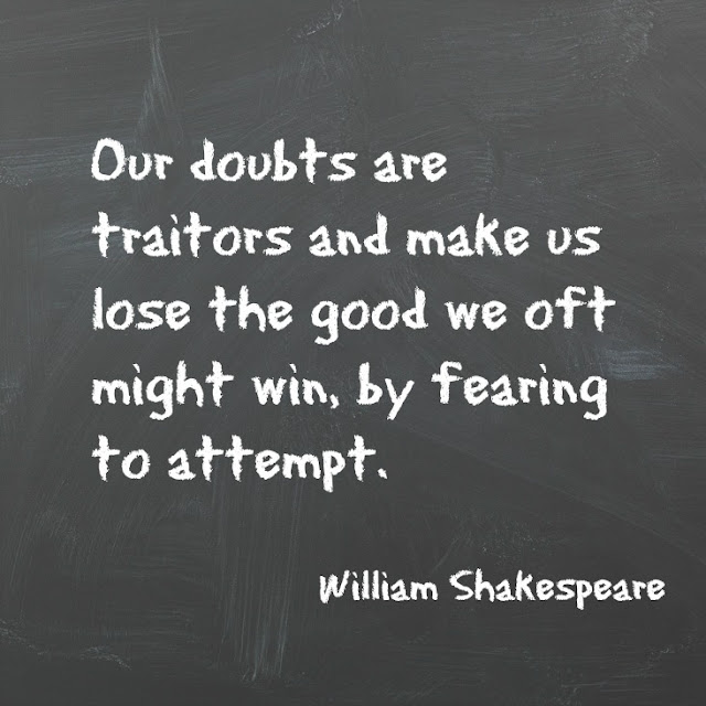 Shakespeare quote about self doubt and fear holding a person back