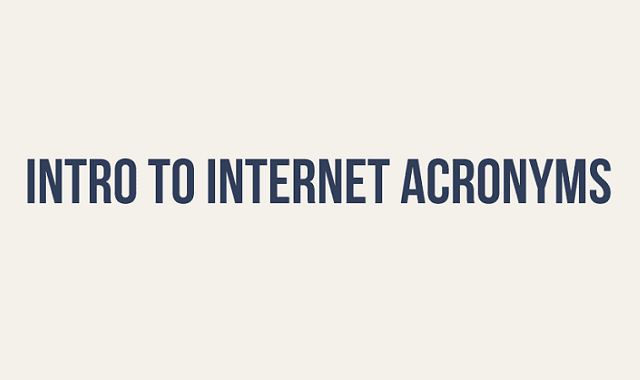 Intro To Internet Acronyms