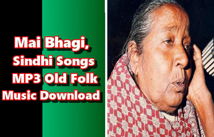 Sindhi Songs MP3 Old Folk Music Download | Mai Bhagi