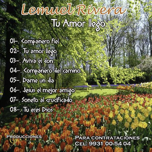 Lemuel Rivera-Tu Amor Llegó-
