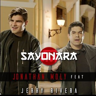 Jonathan Moly - Sayonara Feat. Jerry Rivera (Lyrics Video / Video con Letra)  1