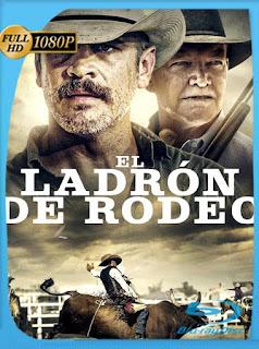 El Ladrón de Rodeo (2021) HD [1080p] Latino [GoogleDrive] PGD