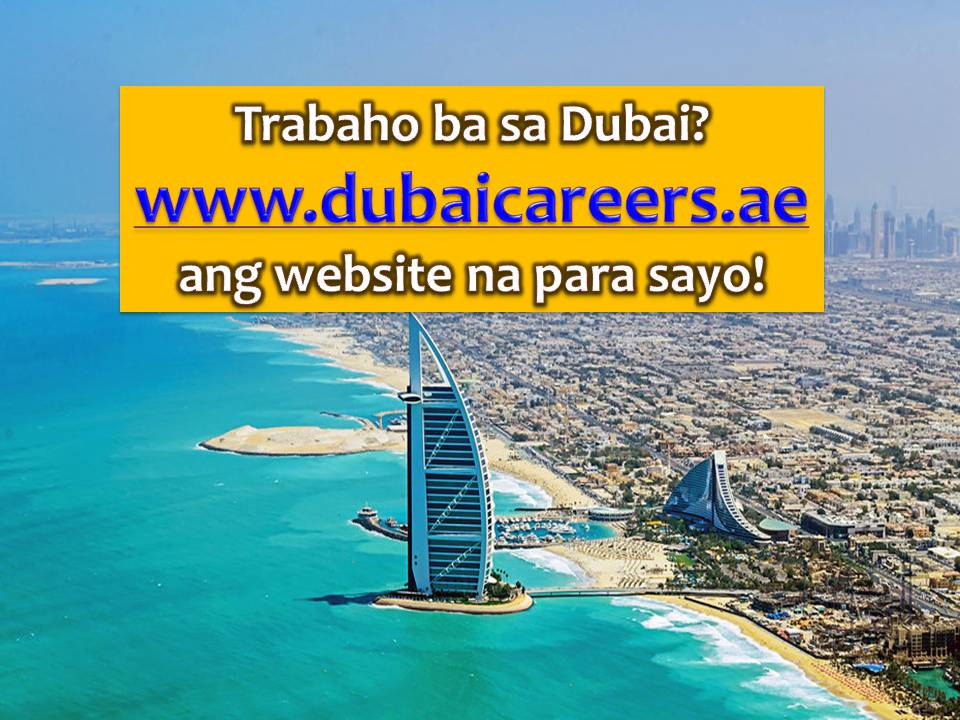 Dubai in the United Arab Emirates (UAE) is one of many cities in the world where Filipinos want to work. UAE is consistent in Top 10 countries as top destinations of Overseas Filipino Workers (OFWs).  For those who want to work in Dubai, Smart Dubai Office has launched a new and official central employment portal which citizen and expatriates can apply for jobs that match their qualifications.