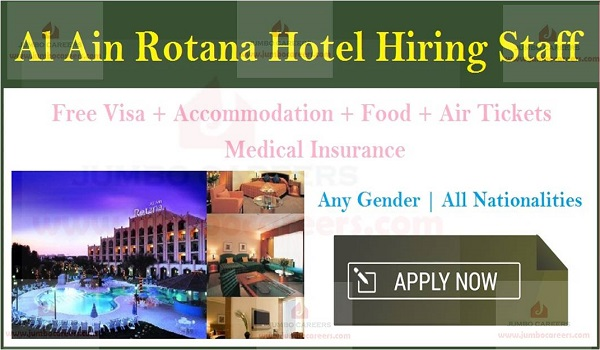 UAE hotel jobs with free visa and accommodation, Al Ain jobs with salary and benefits,
