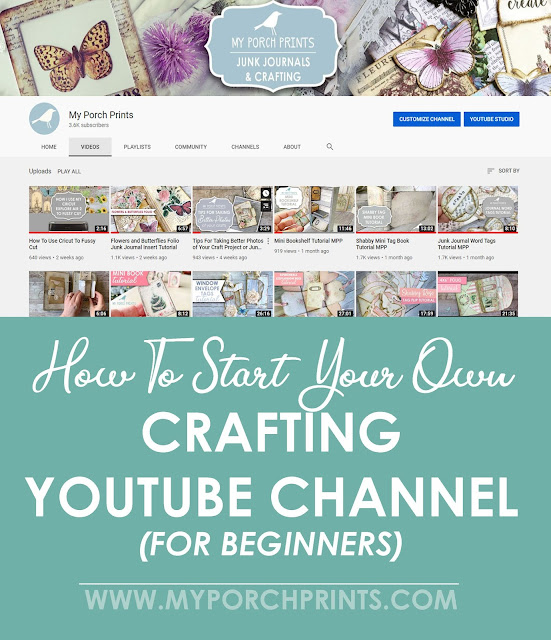how to start your own crafting channel on youtube for beginners