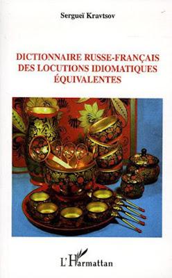 Télécharger Livre Gratuit Dictionnaire russe-français des locutions idiomatiques équivalentes pdf
