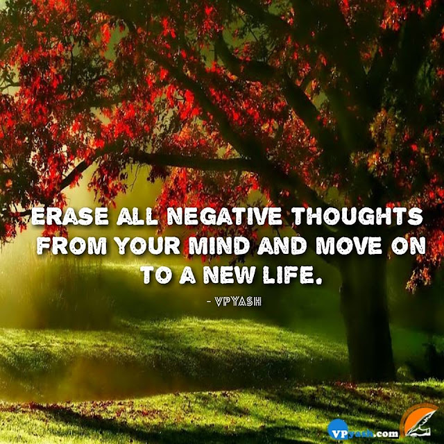 Erase Negative Thoughts To Be Positive