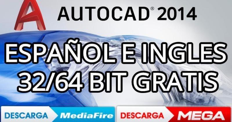 Descargar E Instalar Autocad 2014 32 64 Bits Español Ingles Mega Y Mediafire