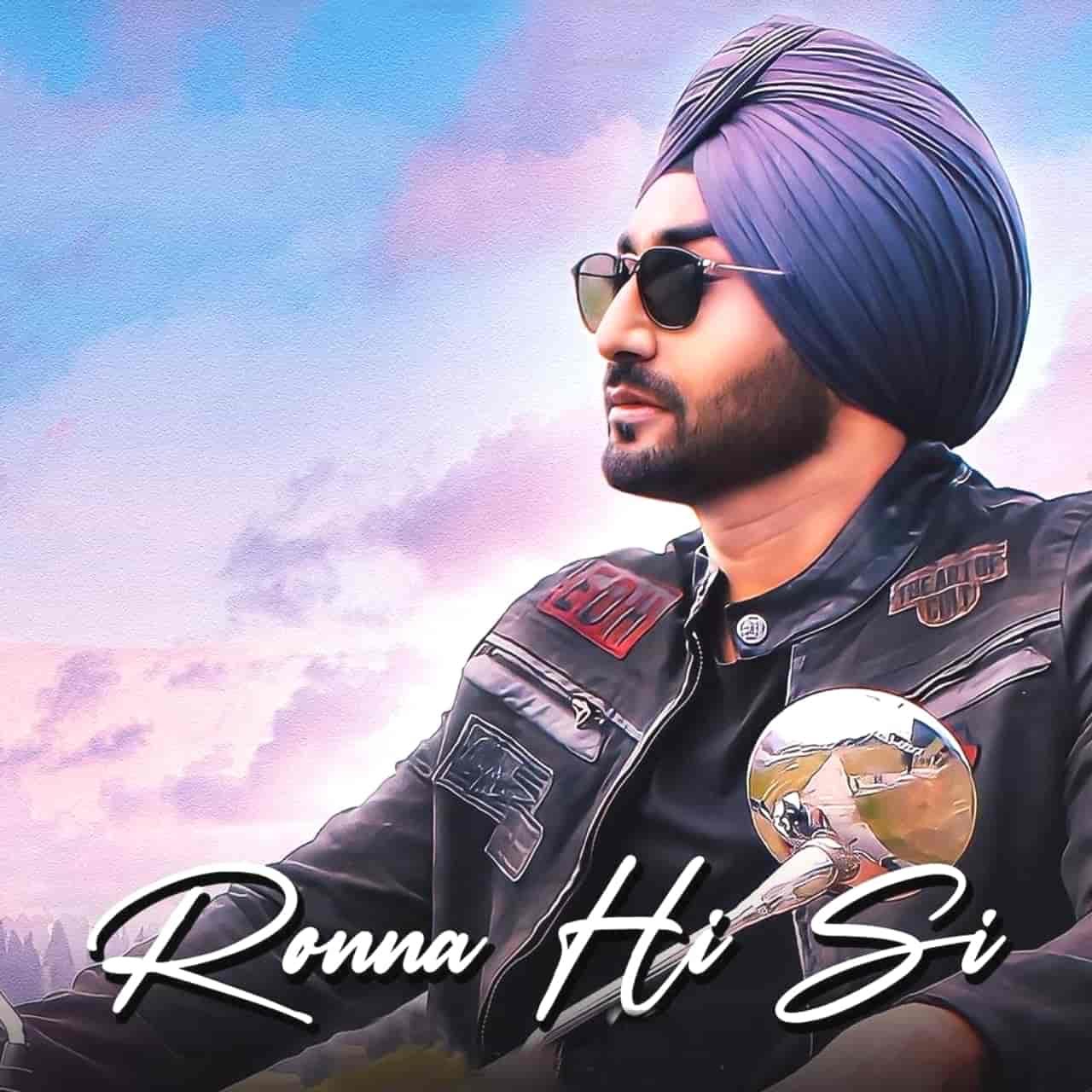 Ronna Hi Si Punjabi Song Lyrics Ranjit Bawa