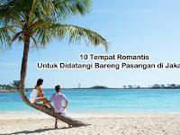 10 Tempat Romantis Untuk Didatangi Bareng Pasangan di Jakarta