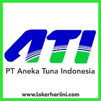 Lowongan Kerja PT Aneka Tuna Indonesia (ATI) Pasuruan
