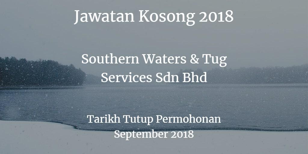 Jawatan Kosong Southern Waters & Tug Services Sdn Bhd September 2018