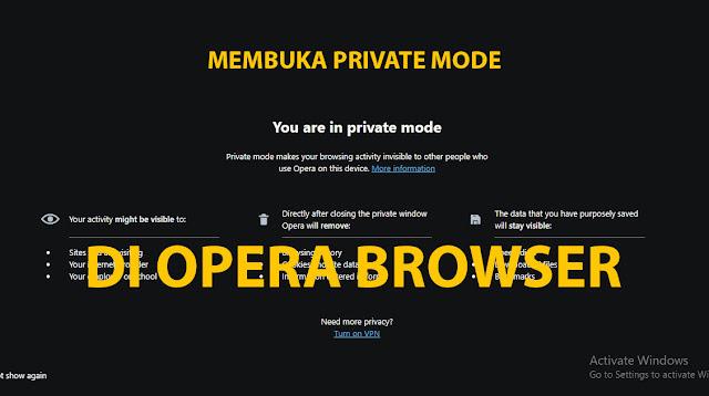 Cara Membuka Private Mode Opera
