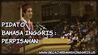 Pidato Bahasa Inggris Perpisahan | www.belajarbahasainggris.us