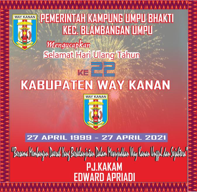 Kampung Umpu Bhakti Mengucapkan HUT ke-22 Kabupaten Way Kanan