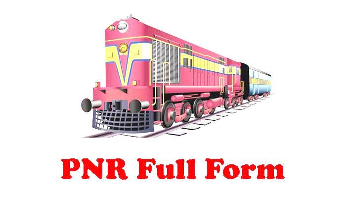 PNR Full Form in Hindi - पीएनआर क्या है?