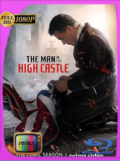 The Man in the High Castle Temporada 1-2-3-4 HD [1080p] Latino [GoogleDrive] SilvestreHD