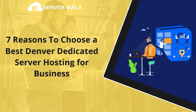 Best Denver Dedicated Server Hosting