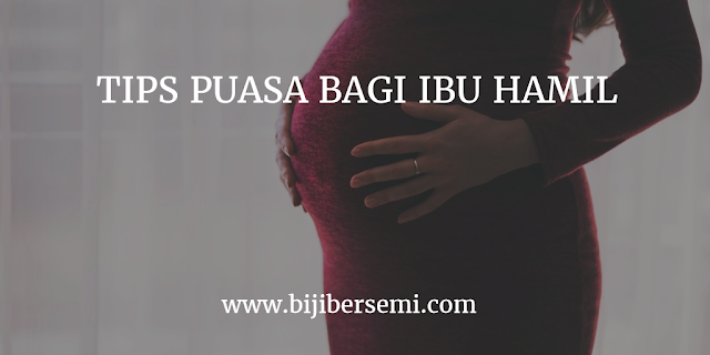 Tips Kesehatan, Tips kesehatan bagi ibu hamil, Tips Ibu Hamil Berpuasa, Boleh tidak Ibu hamil puasa, Puasa bagi ibu hamil muda, bagaimana cara ibu hamil berpuasa, puasa saat hamil menurut islam, ibu hamil berpuasa secara medis