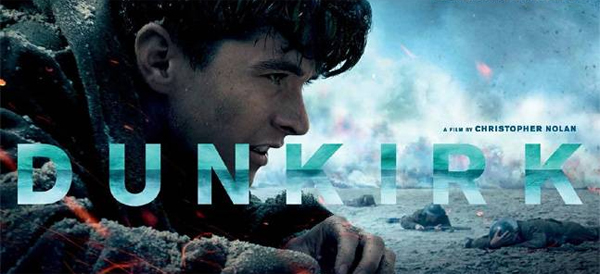 promotional image for the film Dunkirk, featuring the movie title over a photo of a young white male solidier in the sand, with other soliders in the background, as they keep low to the ground during air bombing