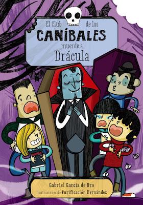 El club de los caníbales muerde a drácula, gabriel garcia de oro, purificación hernández, lecturas, lectura juvenil, yo leo, que estas leyendo, regala libros, boolino,