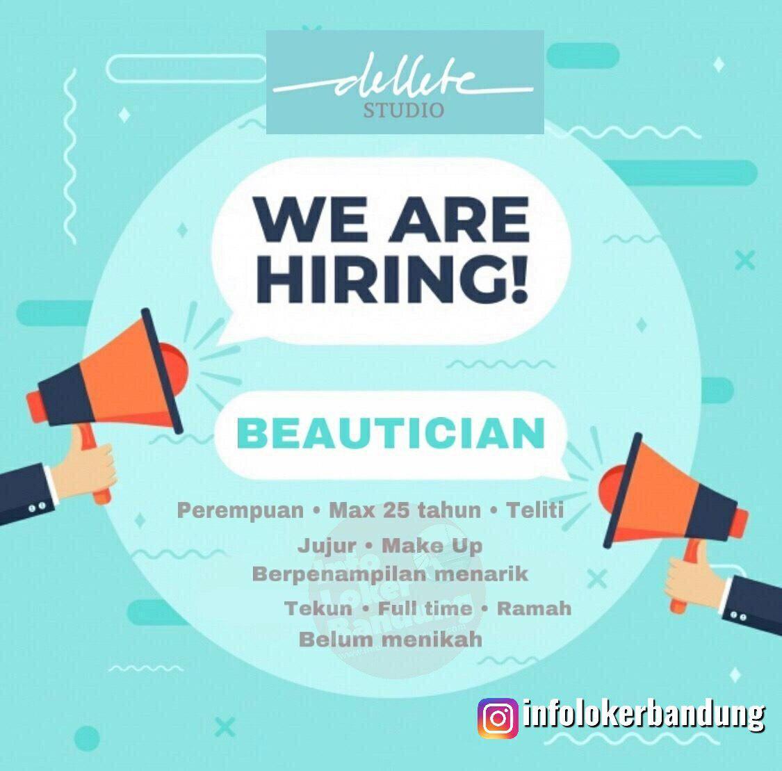 Lowongan Kerja Beautician Dellete Studio Bandung Juli 2019