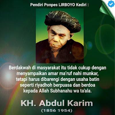 Biografi KH Abdul Karim        KH. Abdul Karim, Kawedanan, Mertoyudan, Magelang, Jawa Tengah, dari pasangan Kiai Abdur Rahim dan Nyai Salamah. Manab adalah nama kecil beliau dan merupakan putra ketiga dari empat bersaudara. Saat usia 14 tahun, mulailah beliau melanglang buana dalam menimba ilmu agama dan saat itu beliau berangkat bersama sang kakak (Kiai Aliman). lahir tahun 1856 M di desa Diyangan   Pesantren yang pertama beliau singgahi terletak di desa Babadan, Gurah, Kediri. Kemudian beliau meneruskan pengembaraan ke daerah Cepoko, 20 km arah selatan Nganjuk, di sini kurang lebih selama 6 Tahun. Setalah dirasa cukup beliau meneruskan ke Pesantren Trayang, Bangsri, Kertosono, Nganjuk Jatim, disinilah beliau memperdalam pengkajian ilmu Al-Quran. Lalu beliau melanjutkan pengembaraan ke Pesantren Sono, sebelah timur Sidoarjo, sebuah pesantren yang terkenal dengan ilmu Shorof-nya, 7 tahun lamanya beliau menuntut ilmu di Pesantren ini.   Abdul Karim dilahirkan di Dukuh Banar Desa Diangan Kawedanan Mertoyudan Kabupaten Magelang pada tahun 1856. Nama kecilnya Manab. Ia putra ketiga dari empat bersaudara. Ayahnya bernama Abdul Rahim. Ibunya bernama Salamah. Ayah Abdul Karim adalah seorang petani sederhana. Kadangkala, saat hasil pertanian tida mencukupi untuk kebutuhan keluarga, ayahnya serin berdagang ke kota Muntilan. Saat Manab