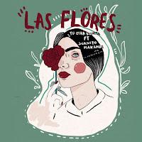 Tu otra bonita y Juanito Makandé estrenan Las Flores