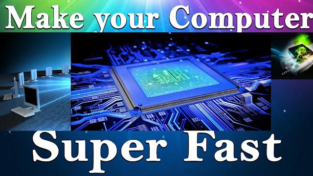 improve your computer speed