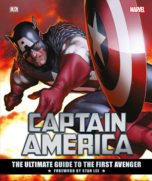 Out Now: Marvel's Captain America: The Ultimate Guide to the First Avenger