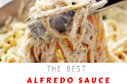 THE BEST ALFREDO SAUCE