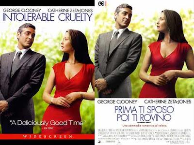 La locandina di '''Intolerable cruelty'', in italiano ''Prima ti rovino poi ti sposo''