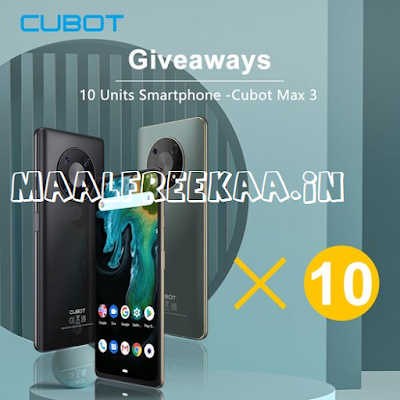 Get Free CUBOT MAX 3 Smartphone By Free Giveaway