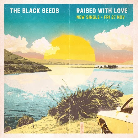The Black Seeds - Raised with Love | Song of the Day | Premiere