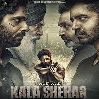 Kala Shehar (2021) Punjabi Full Movie Watch Online Movies