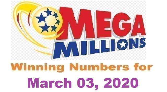 Mega Millions Winning Numbers for Tuesday, March 03, 2020