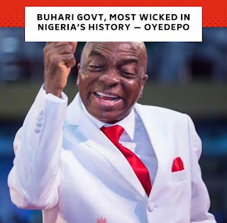 Buhari's Regime Is The Worst In Nigeria's History - Bishop Oyedepi