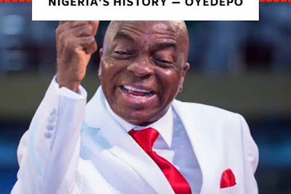 Buhari's Regime Is The Worst In Nigeria's History - Bishop Oyedepo
