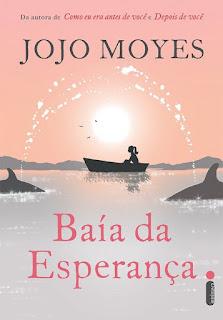 Baía da Esperança, Jojo Moyes, Editora Intrínseca