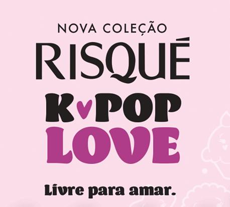 LANÇAMENTO: COLEÇÃO K-POP LOVE DA RISQUE.
